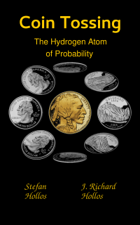 Cover for Coin Tossing: The Hydrogen Atom of Probability